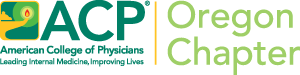 ACP American College of Physicians Oregon Chapter